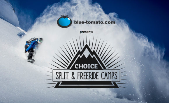 Blue Tomato presents: Choice Split & Freeride Camps 2017